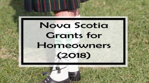 Nova Scotia Grants for Homeowners (2018): 33 Grants, Rebates & Tax Credits
