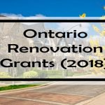 Ontario Renovation Grants: 82 Government Grants, Energy Rebates & Tax Credits for Ontario Homeowners