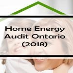 Home Energy Audit Ontario: 27 Current Rebates & Incentives