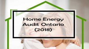 Home Energy Audit Ontario: 27 Current Rebates & Incentives ...