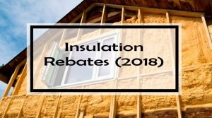 Insulation Rebates (2018): 36 Canadian Insulation Grants to Help You Stay Warm and Save Money!