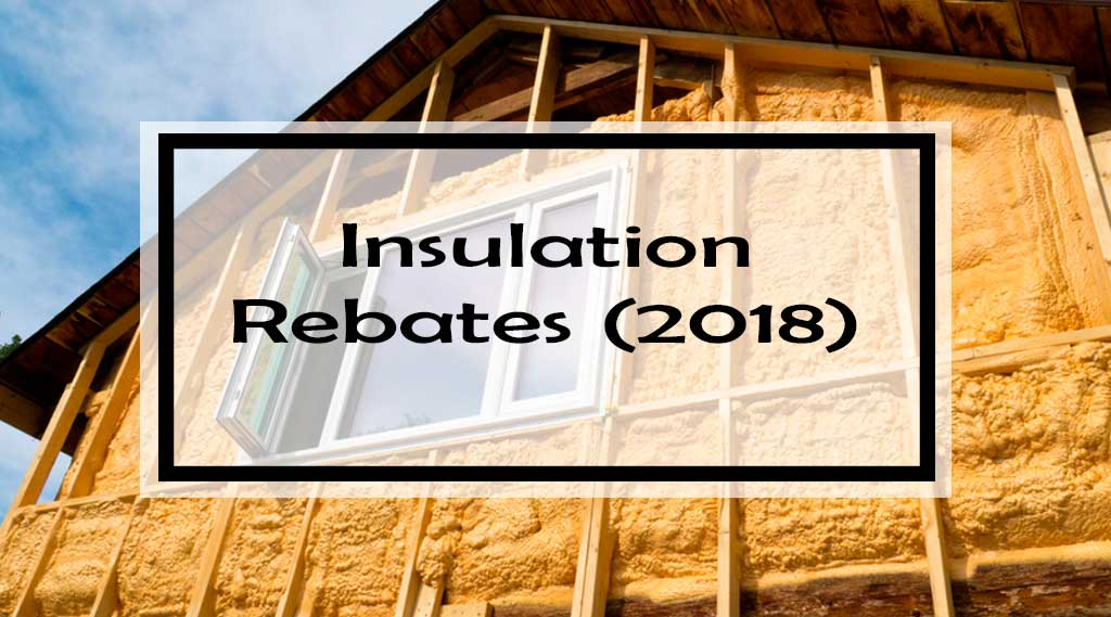 Insulation Rebates: 36 Canadian Insulation Grants to Help
