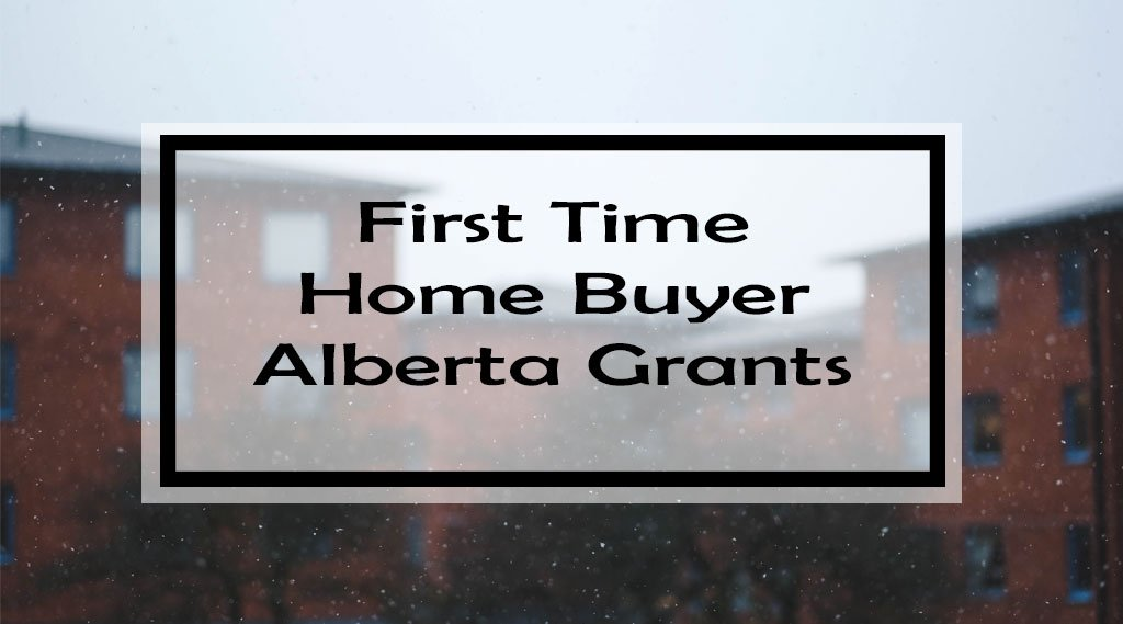 First Time Home Buyer Alberta