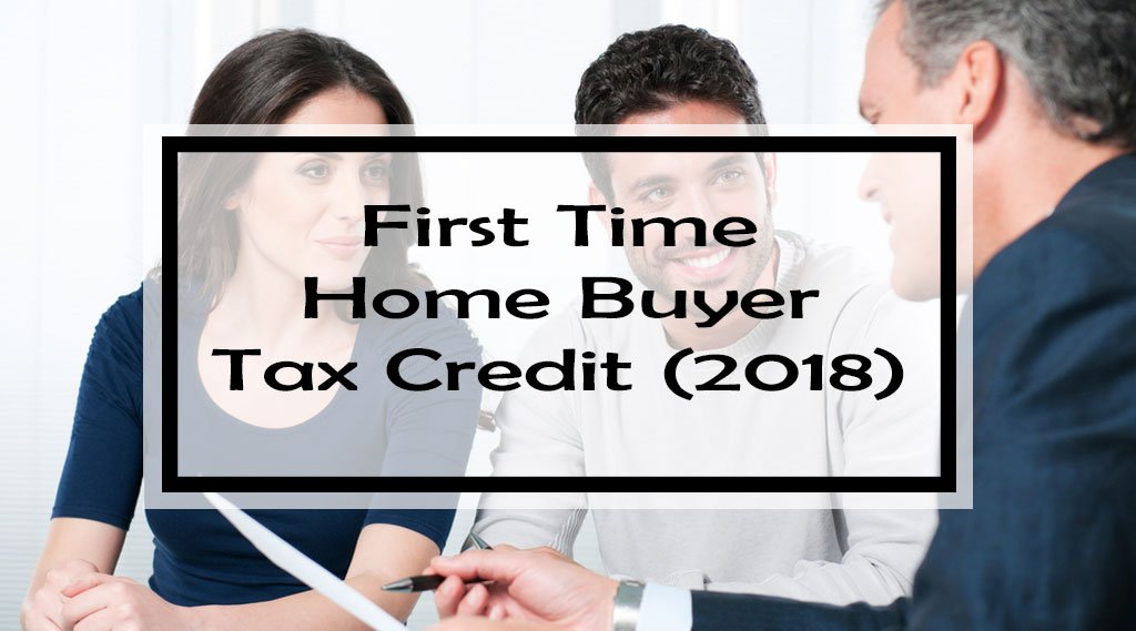 First Time Home Buyer Tax Credit: Ultimate Guide to Getting the Most