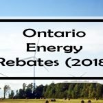 Ontario Energy Rebates: Complete List for Ontario Homeowners