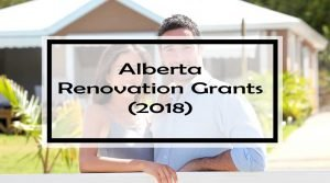 25 Government Grants, Rebates & Tax Credits for Alberta Homeowners (2018 Edition)