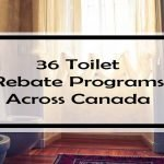26 Toilet Rebate Programs Across Canada (Don't Flush Your Money Down the…You Know!)