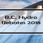 BC Hydro Rebates: Complete List of Rebates & Assistance Programs