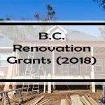 61 B.C. Home Improvement Grants, Rebates & Tax Credits (2018). Are You Missing Out?