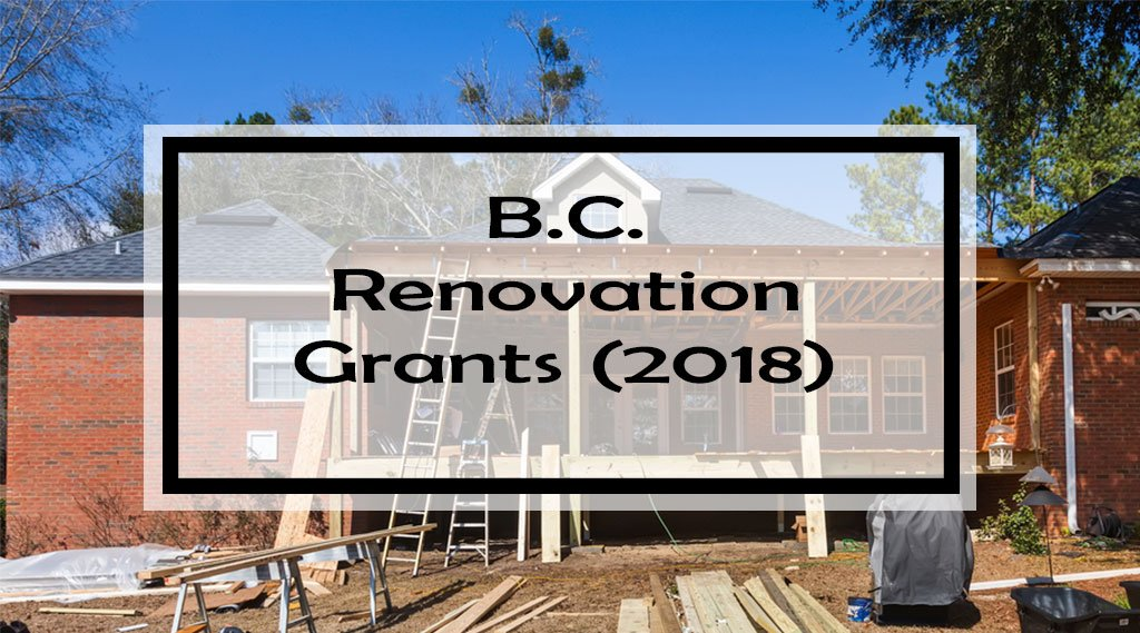 canadian government home renovation grants 61 b c home improvement grants rebates amp tax credits 746