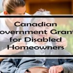 Canadian Government Grants for Disabled Homeowners: Nearly 100 Grants for Home Renovations