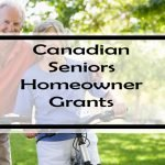 Canadian Seniors Homeowner Grants: Over 100 Grants, Rebates & Tax Credits!
