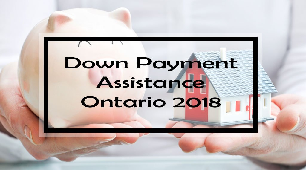 Down Payment Assistance Ontario 2018