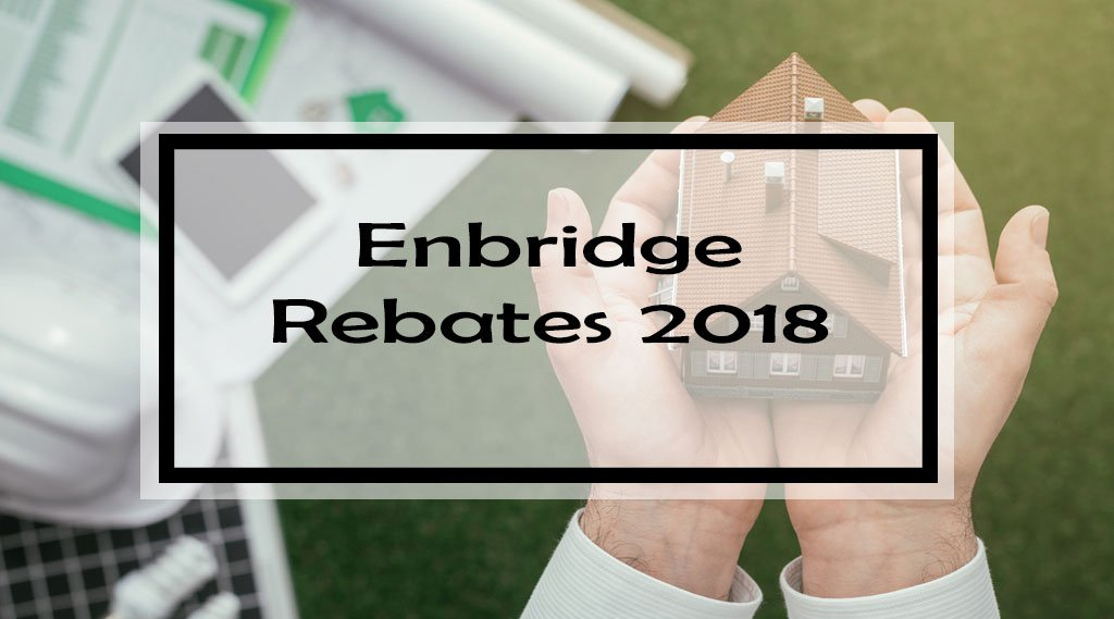 Enbridge Rebates 2018