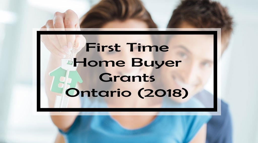 first time home buyer grants ontario 2018 do you know these 23 free money programs show me. Black Bedroom Furniture Sets. Home Design Ideas