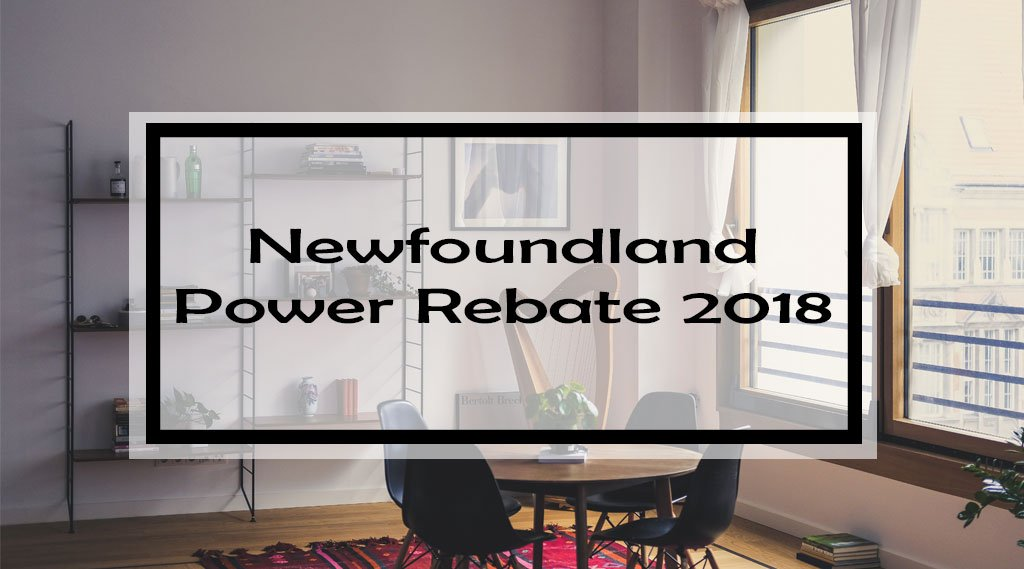 Newfoundland Power Rebate 2018: Rebates & Financing to takeCharge! of Your Energy Bill