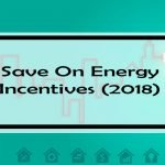 Save On Energy Coupons, Rebates & Incentives: Ultimate Guide for Ontarians