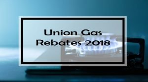 Union Gas Rebates 2018